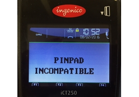 pinpad incompatible incident ingenico